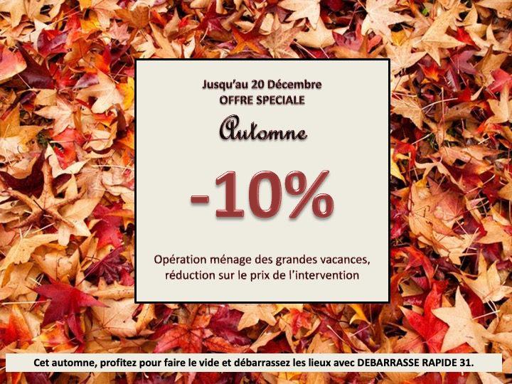DEBARRASSE Rapide 31, offre à ses clients 10% de remise pour une intervention durant l'automne.